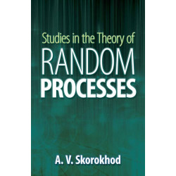 Studies in the Theory of Random Processes