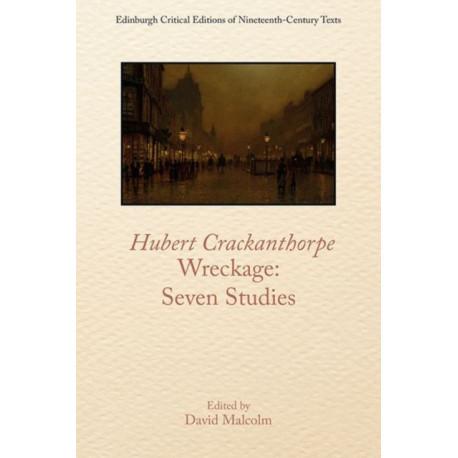 Hubert Crackanthorpe, Wreckage: Seven Studies