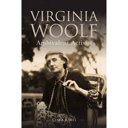 Virginia Woolf: Ambivalent Activist