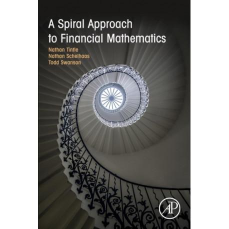 A Spiral Approach to Financial Mathematics