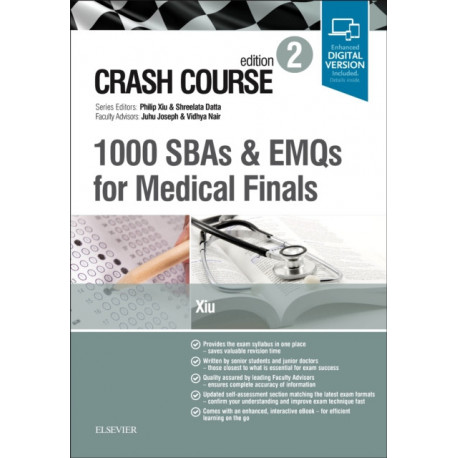 Crash Course 1000 SBAs and EMQs for Medical Finals: SBAs and EMQs in Medicine and Surgery