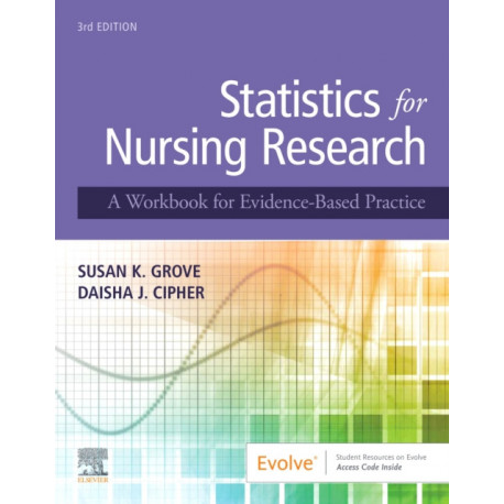 Statistics for Nursing Research: A Workbook for Evidence-Based Practice