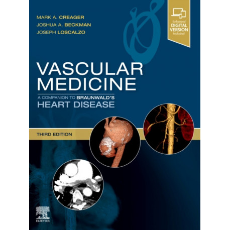 Vascular Medicine: A Companion to Braunwald's Heart Disease: Expert Consult - Online and Print