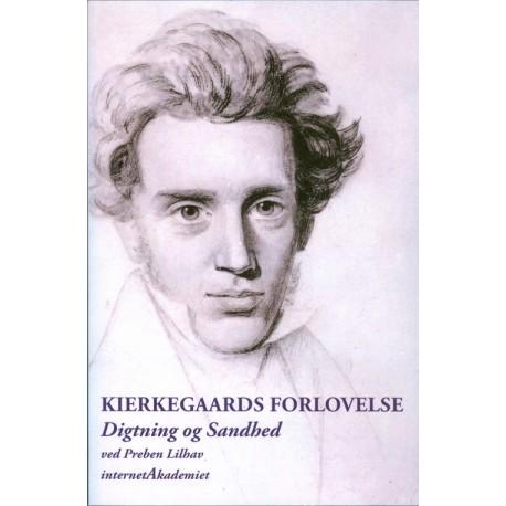 Kierkegaards forlovelse: digtning og sandhed