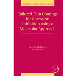 Tailored Thin Coatings for Corrosion Inhibition Using a Molecular Approach