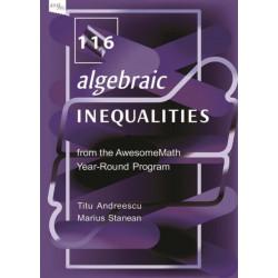 116 Algebraic Inequalities from the AwesomeMath Year-Round Program