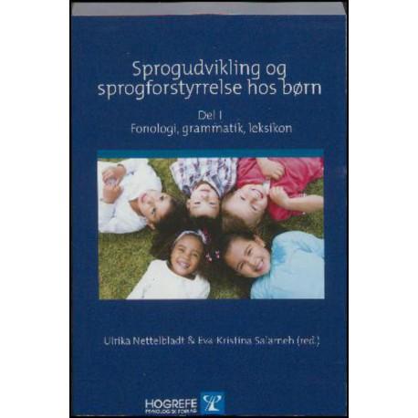 Sprogudvikling og sprogforstyrrelse hos børn - Fonologi, grammatik, leksikon (Del 1)