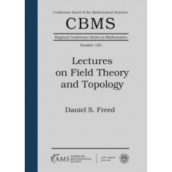 Lectures on Field Theory and Topology