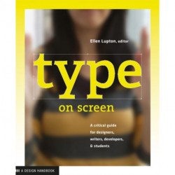 Type on Screen: New Typographic Systems