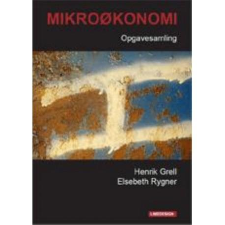 Mikroøkonomi: teori og beskrivelse, Opgavesamling