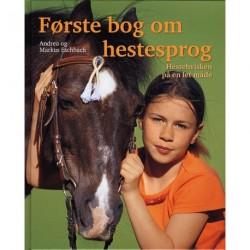 Første bog om hestesprog: hestehvisken på en let måde