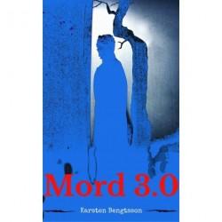 Mord 3.0: - en forfrasættelse