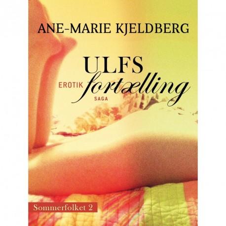 Sommerfolket 2: Ulfs fortælling