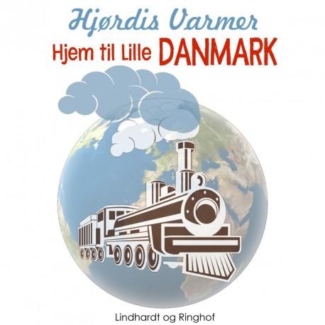 Hjem til Lille Danmark (3. del af serie)