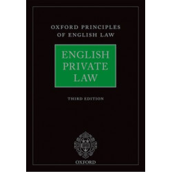 English Private Law: Oxford Principles of English Law