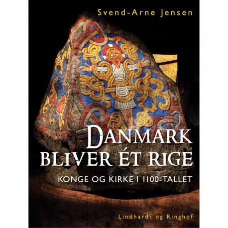 Danmark bliver ét rige, Konge og kirke i 1100-tallet