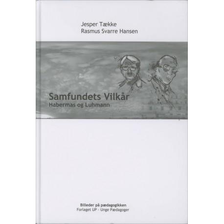 Samfundets vilkår: Habermas og Luhmann