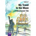 My Travel to the Moon: A Munchausen Tale