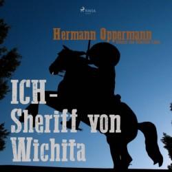Ich - Sheriff von Wichita