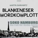 SoKo Hamburg - Ein Fall für Heike Stein 6. Blankeneser Mordkomplott