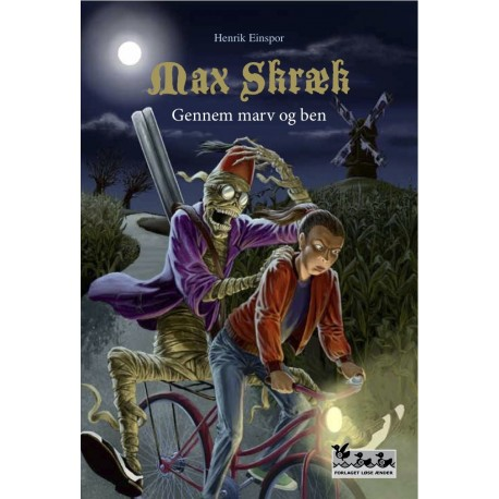 Max Skræk - Gennem marv og ben