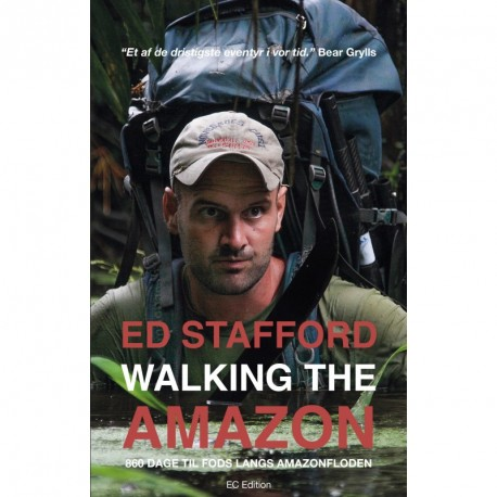 Walking the Amazon - 860 dage til fods langs Amazonfloden