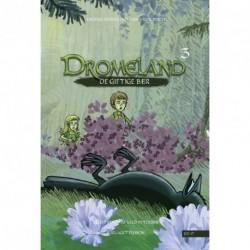 Dromeland 3: De giftige bær