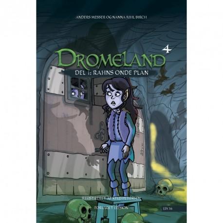 Dromeland 4 - del 1: Rahns onde plan