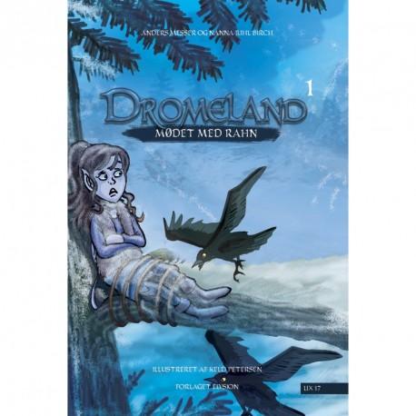 Dromeland 1: Mødet med Rahn