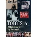 Tomis-A: Mit hemmelige liv bag Jerntæppet