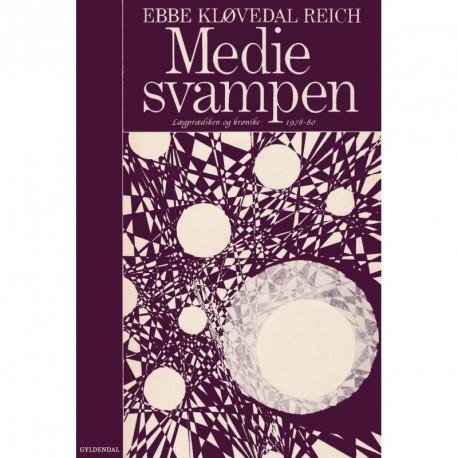 Mediesvampen: lægprædiken og krønike 1978-1980