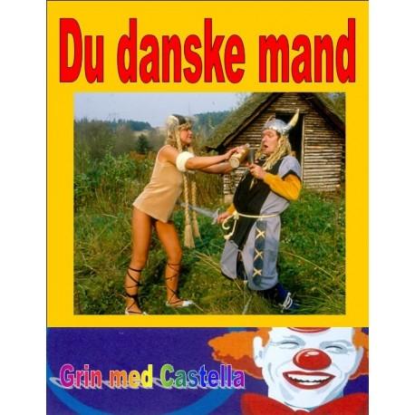 Du danske mand