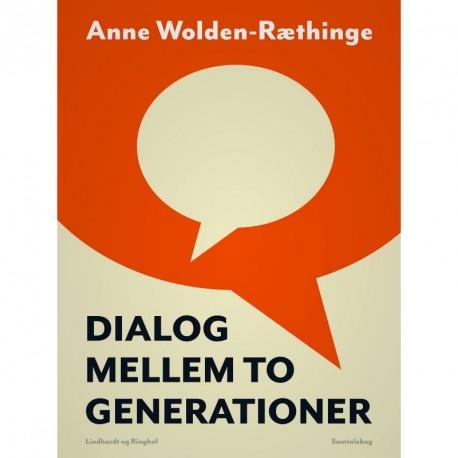 Dialog mellem to generationer