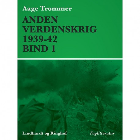 Anden verdenskrig 1939-42 (Bind 1)