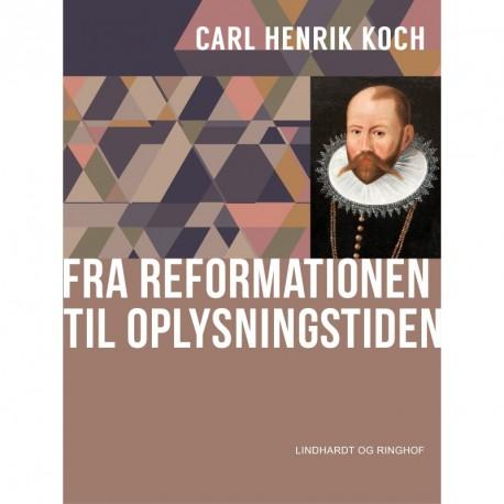 Fra reformationen til oplysningstiden