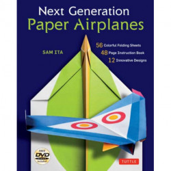 Next Generation Paper Airplanes Kit: Engineered for Extreme Performance, These Paper Airplanes are Guaranteed to Impress: Kit with Book, 32 origami papers & DVD