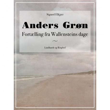 Anders Grøn: Fortælling fra Wallensteins dage