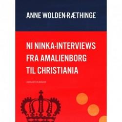 Ni Ninka-interviews fra Amalienborg til Christiania