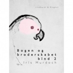 Bogen og broderskabet bind 2