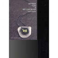 Smykker i glas og Art Clay Silver