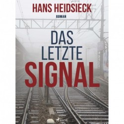 Das letzte Signal