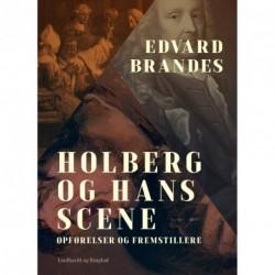 Holberg og hans scene: opførelser og fremstillere