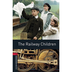 Oxford Bookworms Library: Level 3:: The Railway Children audio pack