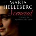 Scenesat: En roman om Johanne Luise Heiberg