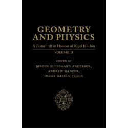 Geometry and Physics: Volume 2: A Festschrift in honour of Nigel Hitchin