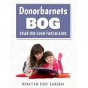 Donorbarnets Bog: Skab din egen fortælling