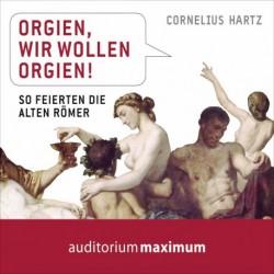 Orgien, wir wollen Orgien
