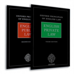 Oxford Principles of English Law: English Private Law (3rd edn) and English Public Law (2nd edn)