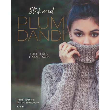 Strik med Plum Dandi: Enkle design i lækkert garn