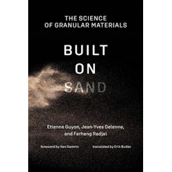 Built on Sand: The Science of Granular Materials